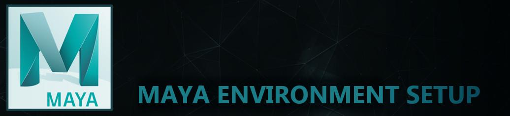 Maya-Environment-Setup